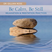 Be Calm, Be Still