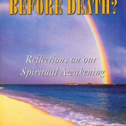 Is There Life Before Death?